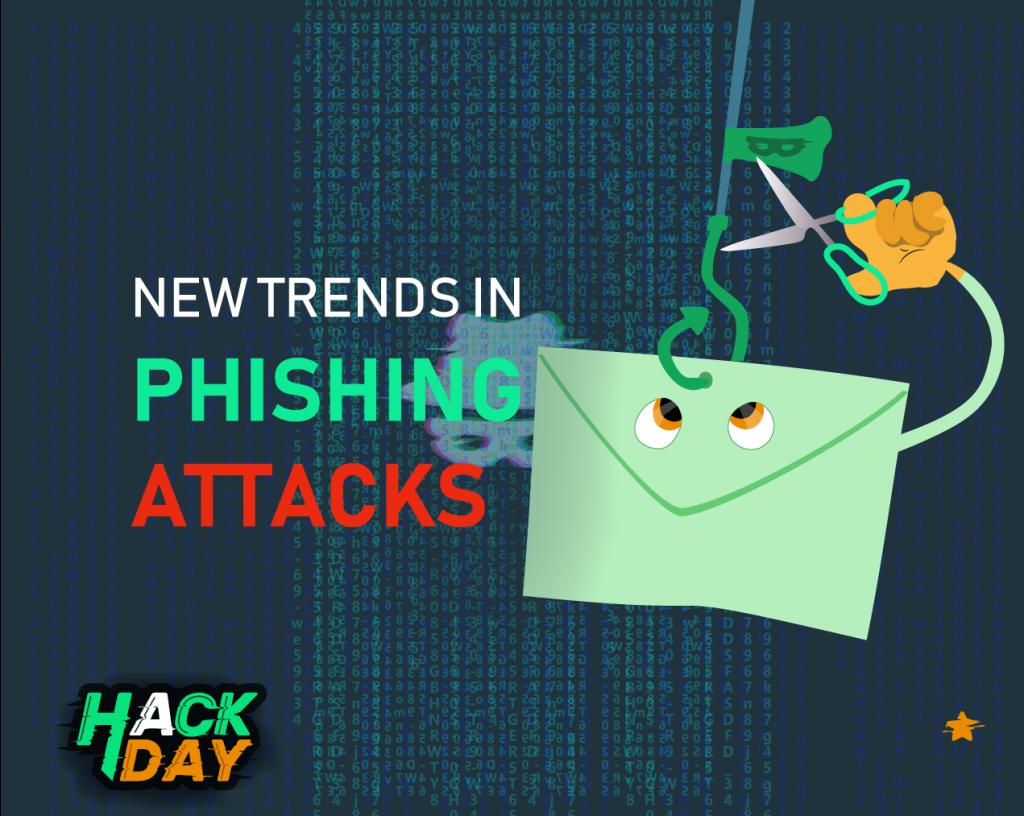 New Trends in Phishing Attacks